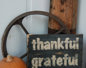 Thankful Grateful Blessed 16x16 -Hand Painted Wooden Sign - Fall Harvest Thanksgiving Decor - black and tan