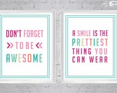 Prettiest Smile and Don't Forget to Be AWESOME 8x10 PRINTABLE art for nurseries, bedrooms, bathrooms, Dentist Offices, PB Teen