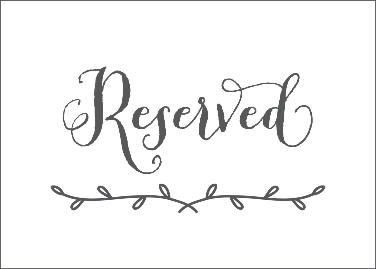 Printable reserved table signs pictures to pin on for Reserved seating signs template