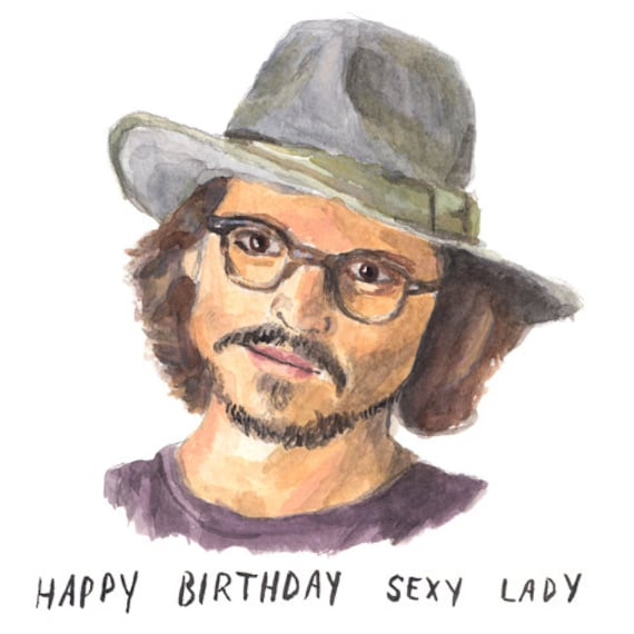 Happy Birthday Sexy Lady Johnny Depp Birthday Card