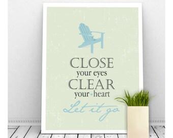 Let It Go Print Wall Decor, Spa Art, Relax Art, Adirondack Chair, Adirondack Art, Instant Digital Download, Reading Art