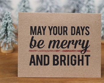 Holiday Card - May Your Days Be Merry and Bright Christmas Card