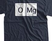 Funny Science T-Shirt OMG T-shirt Oxygen Magnesium Funny Geek T-shirt Screen Printed T-Shirt Tee Shirt Mens Ladies Womens Youth Kids