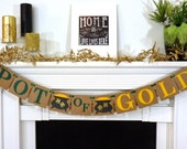 Pot of Gold / St. Patricks Day / Irish Sign / Decoration Banner / Happy St Patricks Day Banner / Mantel  Decorations / Photo Prop / Clover