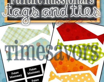Future Missionary Tags and Ties - INSTANT DOWNLOAD
