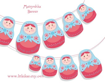 Printable Matryoshka nesting dolls Banner PDF Scrapbooking Party Decorations