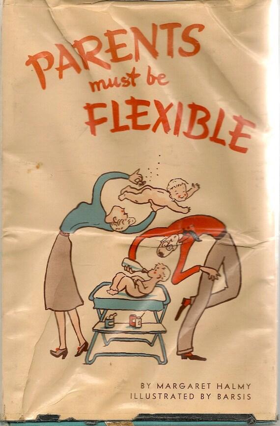 Parents Must Be Flexible - Margaret Halmy - Barsis - 1950 - Vintage Book