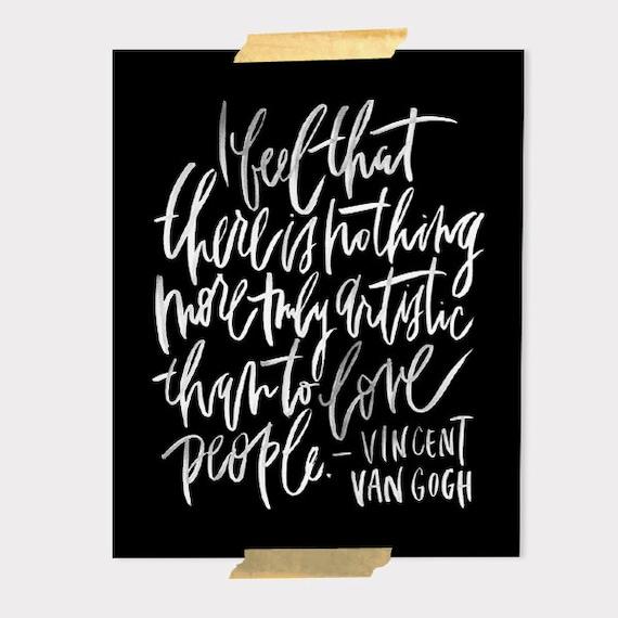 8x10 print / van gogh / love people / white lettering