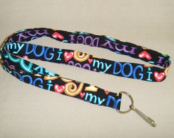 I love my dog - Handmade fabric lanyard
