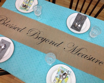 Blessed Beyond Measure burlap table runner inspirational home decor for contemporary rustic style table decor Mother's Day Housewarming gift