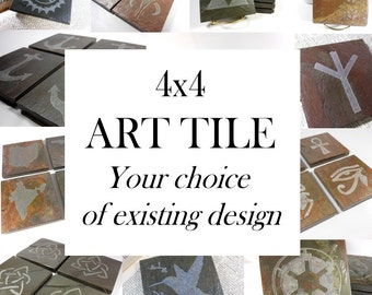 Custom ART TILE - Personalized with Your Choice of Existing Design - Hand Carved Natural Slate Stone, Art Coaster, Custom Personalized Gift