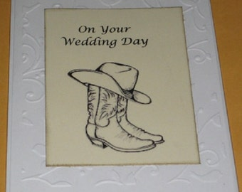 Embossed On Your Wedding Day  Greeting Card Cowboy hat and boots