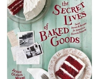 The Secret Lives of Baked Goods Autogaphed Signed Copy of CakeSpy's second book