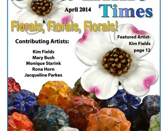April 2014 Soda Lime Times Lampworking Magazine - Floral issue - (PDF) - by Diane Woodall