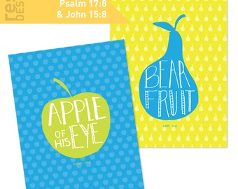 Fruit Bible Scripture Art Printable, Bear Fruit - John 15, Apple of His Eye - Psalm 17