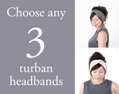 Any 3 Turban Headbands // turban hair wrap // turband // fabric headband // fashion turban