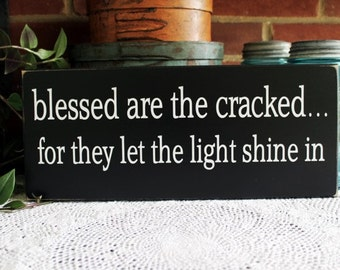 Blessed are the Cracked Wood Sign Fun Southern Signs with Sayings