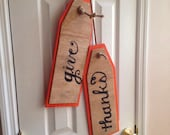SALE!!!!  Custom Large Wood Give Thanks Tags SALE!!!! These were 20 now they are 15.00