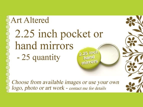 25 Custom Hand Pocket MIRRORS 2.25 inch Image Art Logo party favors bridal shower baby gifts family reunion stocking stuffers promos flair