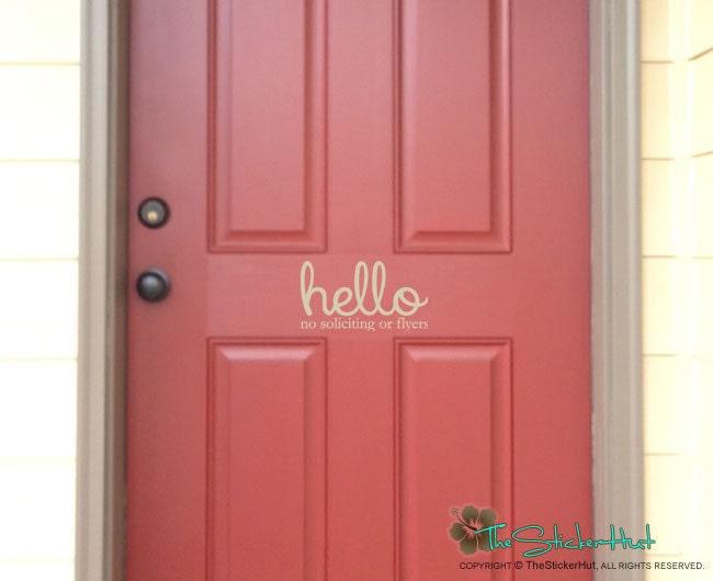 Door Installation Flyers : Front door hello no soliciting or flyers vinyl decor