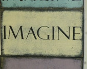 IMAGINE sign / SHABBY CHIC imagine / Imagine wall sign / wood imagine sign / hand painted sign / kids room sign / wall decor sign / imagine