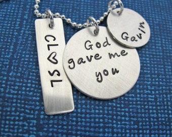 custom God gave me you necklace - hand stamped sterling silver