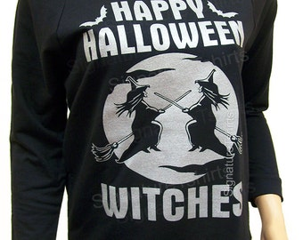 Halloween Shirt. Halloween Sweatshirt. Funny Halloween Shirt. Womens Halloween Shirt. Raw Edge Long Sleeve Shirt. Happy Halloween Witches