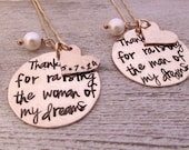 Thank you for raising the man/woman of my dreams Necklaces -  Mother of the Bride and Groom Gift Set - Personalized Jewelry - Gold Necklace
