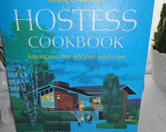 1967 First Edition First Printing HB Book Betty Crocker Hostess Cookbook featuring more than 400 guest tested recipes