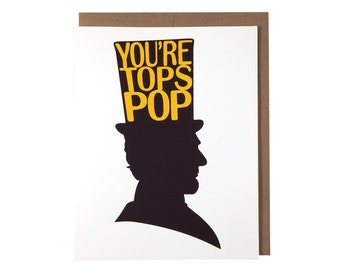You're Tops Pop -- Abraham Lincoln Father's Day Card