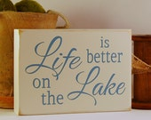 Lake time, boating, life is better on the lake, lake house sign, family sign, fun gift, birthday gift, personalized gift by Rusty Cricket