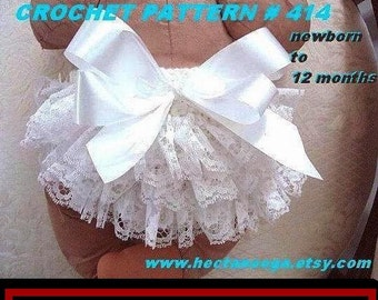 CROCHET PATTERN, diaper cover with lace ruffles, num. 414,   newborn to 12 months... girl's ruffled pants