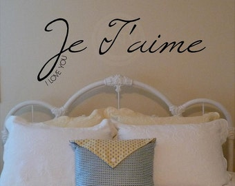 Je T'aime I Love You vinyl lettering wall decal quote saying sticker