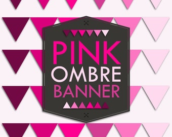 Instant Download Pink Ombre Banner Flag Garland Printable Print it yourself