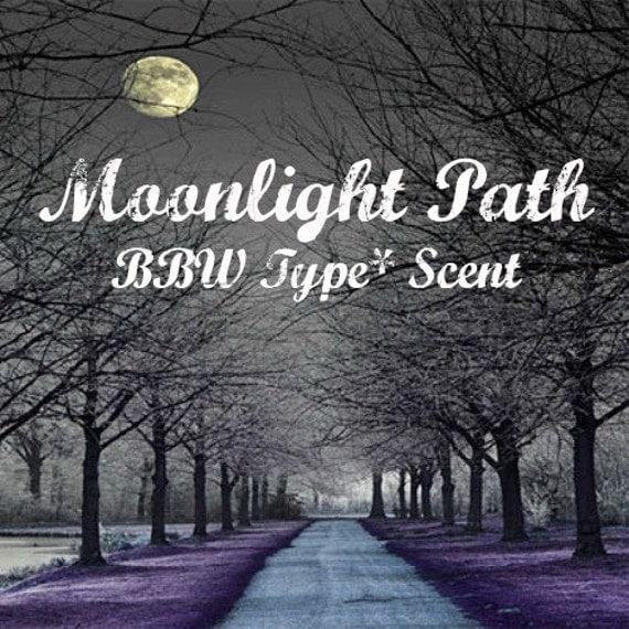 MOONLiGHT PATH BBW Type* Scented Soy Wax Melts - Soy Wax Tarts - Flameless Wickless Candle Melts - Highly Scented - Handmade In USA