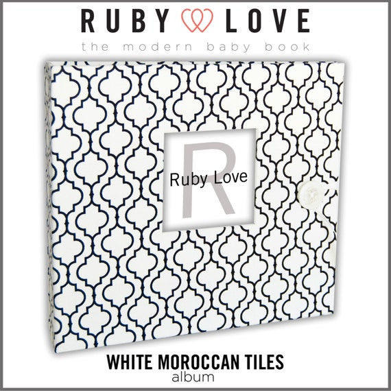 Baby Book . Baby Memory Book . WHITE and Black MOROCCAN TILES Album . Ruby Love Baby Memory Book First Year Book