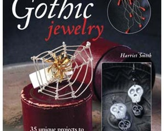 Gothic Jewelry 35 Different Projects   (Instructional Book)  SALE While Supplies Last
