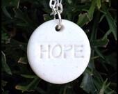 Porcelain HOPE Pendant on Sterling Silver Chain