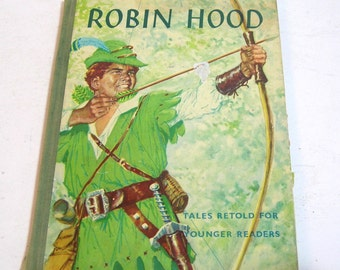 Robin Hood, Tales Retold For Younger Readers, Vintage Childrens Book