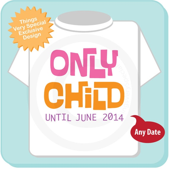 Girl's Only Child Shirt Personalized Infant, Toddler or Youth Tee Shirt Pink and Orange Text t-shirt or Onesie 08142012a
