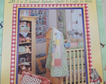 A is Adorable  26 A to Z Animal Alphabet Quilts & Crafts for Baby
