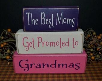 The Best Moms Promoted to Grandmas primitive wood blocks sign