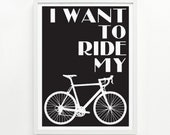 Ride My Bike Poster - Hand Printed, 9 x 12 - Pick Your Color