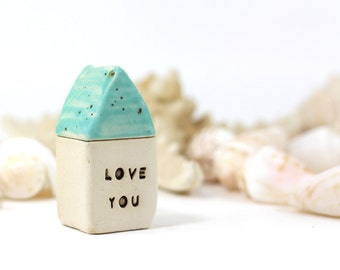 Ceramic house Love you  house  -  Miniature houses  Little rustic houses House warming gift