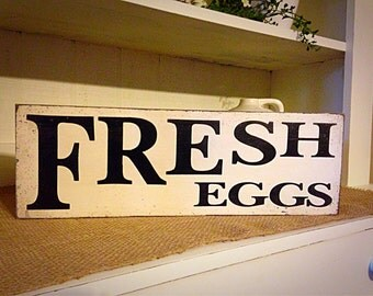 Farmhouse Decor,Fresh Eggs, Primitive Decor, Wood Sign, Kitchen Sign, Rustic Decor, Farm Style Decor,Rustic Farmhouse Decor