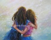 Big Sister Hug Art Print two sisters wall art, best friends hugging brunette girls paintings, Vickie Wade art