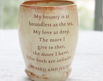 Shakespeare's Romeo and Juliet Love Quoted Ceramic CUP or MUG