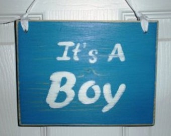 It's a Boy (Choose Color) Rustic Shabby Chic Sign