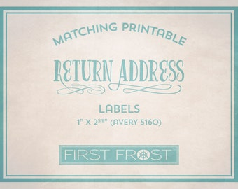 Matching Printable Return Address Labels - Coordinates with Any First Frost Invitation