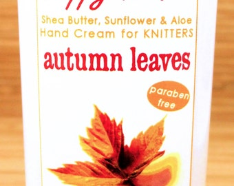 Autumn Leaves Fall Scented Hand Cream for Knitters - 8oz Jumbo HAPPY HANDS Shea Butter Hand Lotion